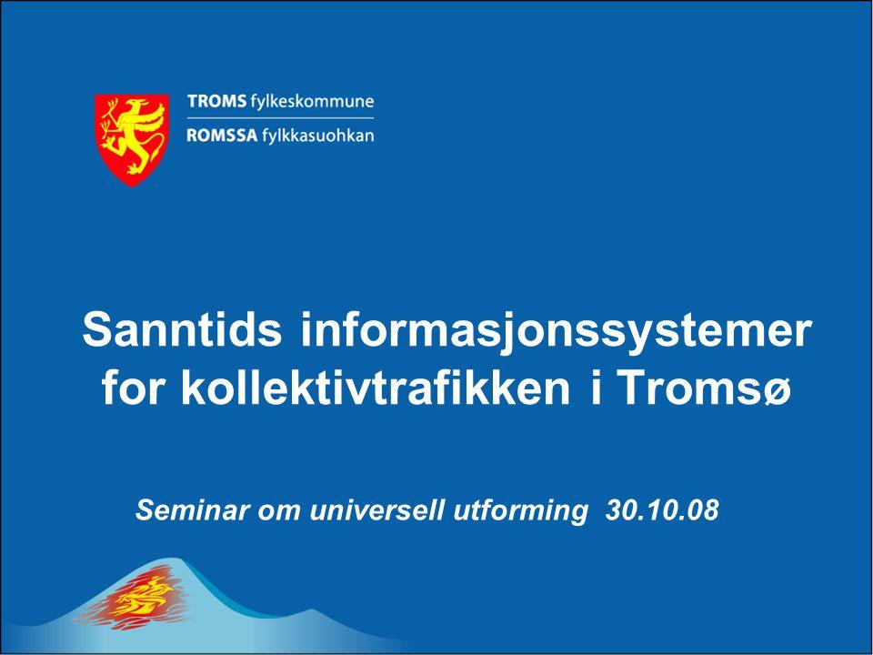Sanntids informasjonssystemer for kollektivtrafikken i Tromsø
