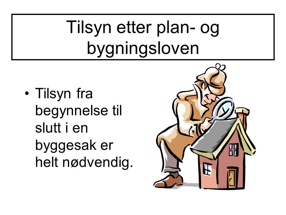 Tilsyn etter plan- og bygningsloven