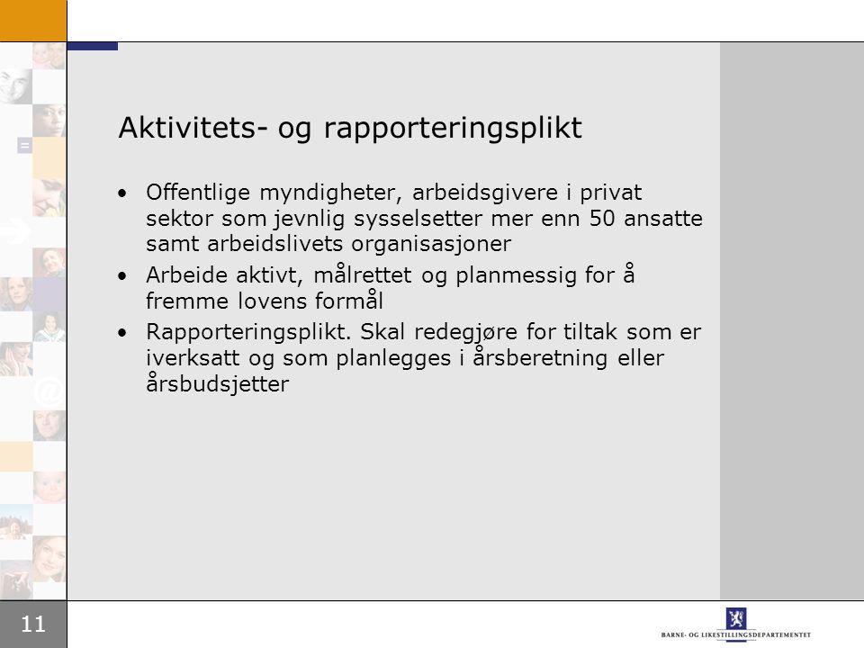 Aktivitets- og rapporteringsplikt