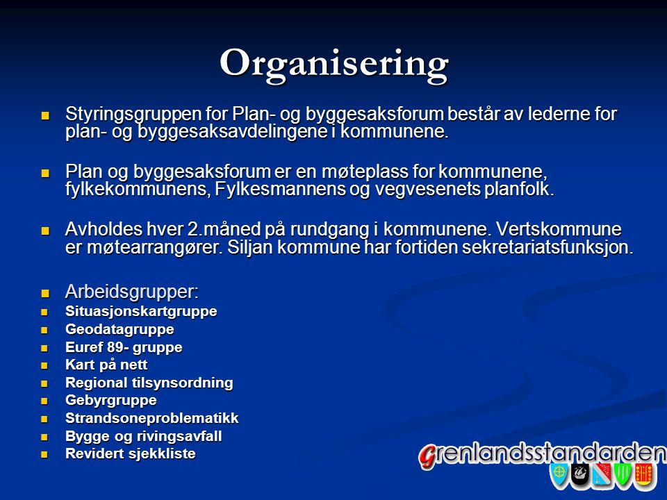 Organisering Styringsgruppen for Plan- og byggesaksforum består av lederne for plan- og byggesaksavdelingene i kommunene.