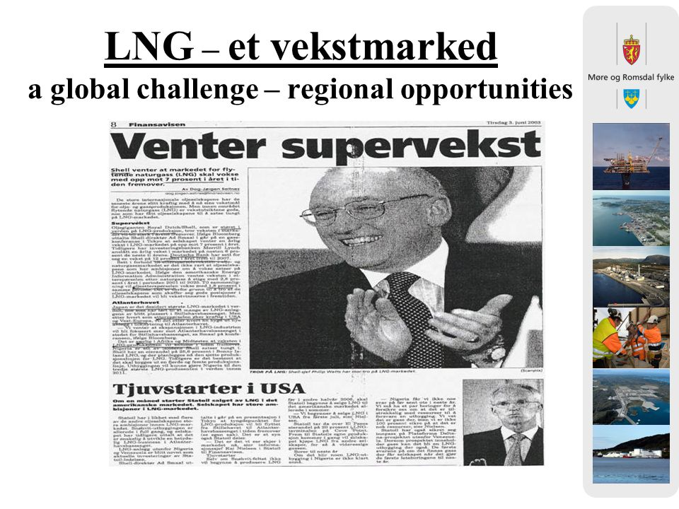 LNG – et vekstmarked a global challenge – regional opportunities