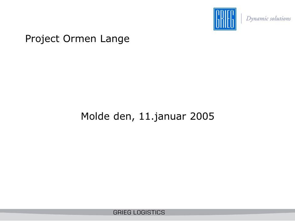Project Ormen Lange Molde den, 11.januar 2005