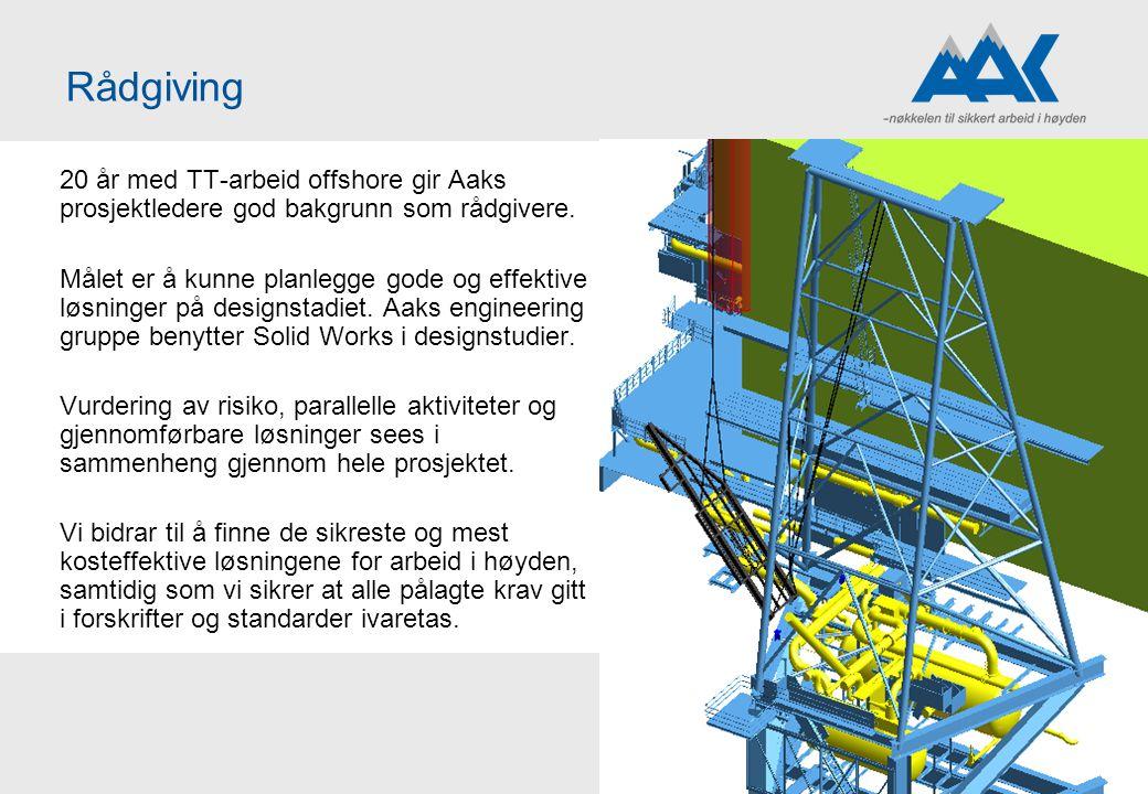Rådgiving 20 år med TT-arbeid offshore gir Aaks prosjektledere god bakgrunn som rådgivere.