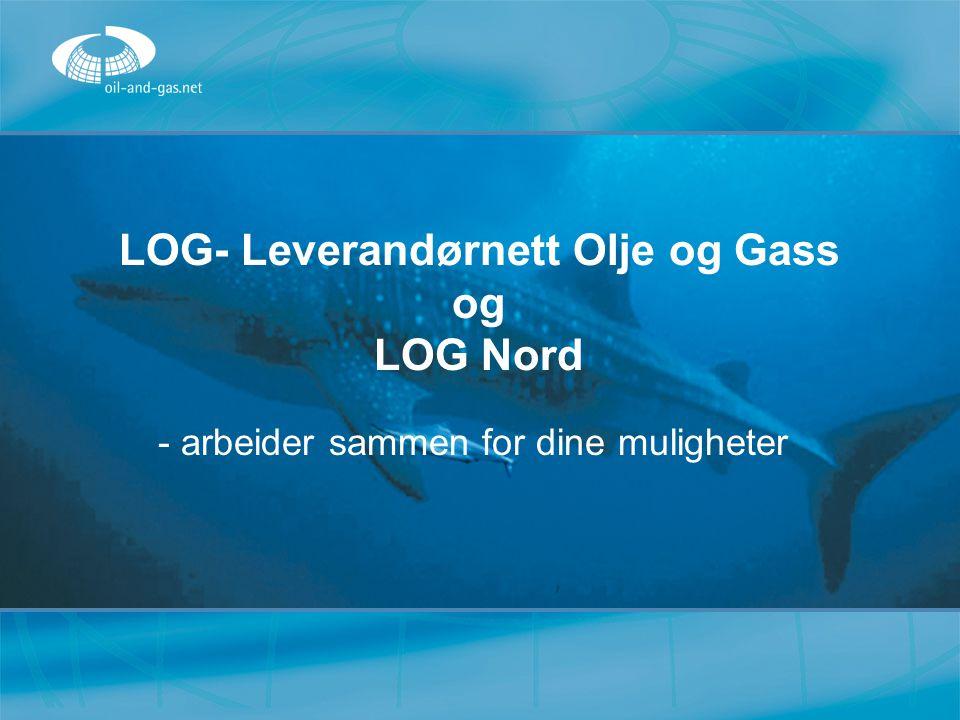 LOG- Leverandørnett Olje og Gass og LOG Nord