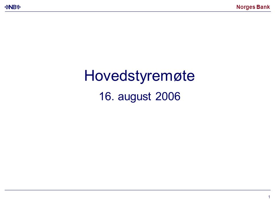 Hovedstyremøte 16. august 2006