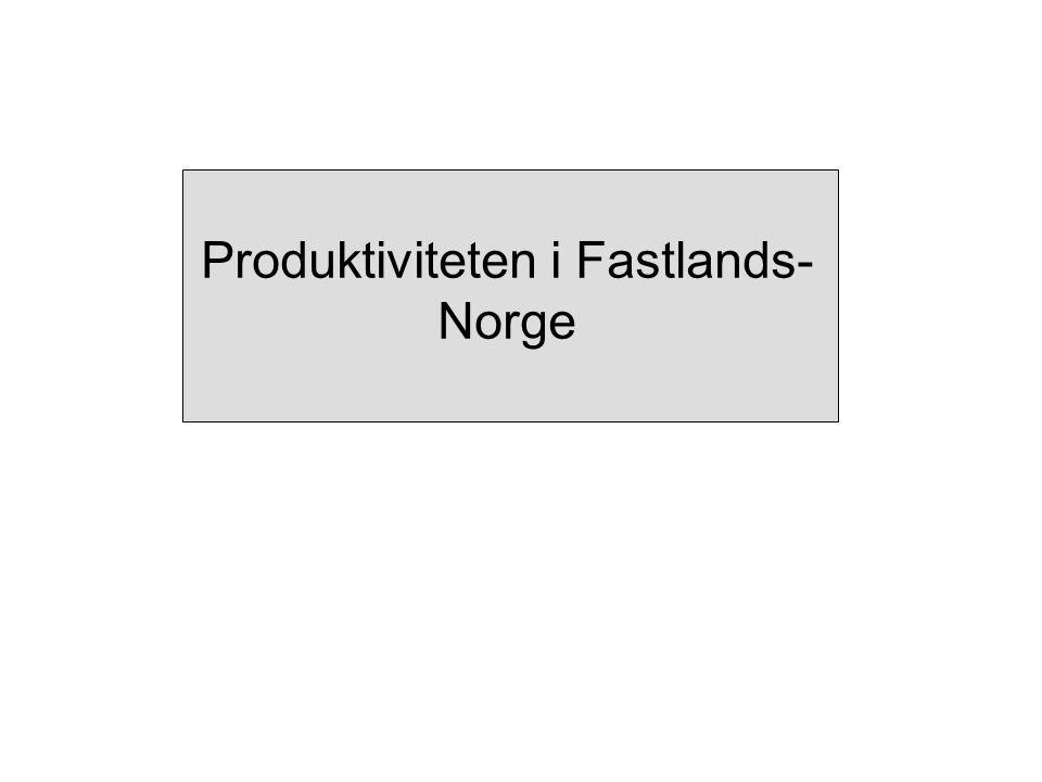 Produktiviteten i Fastlands-Norge