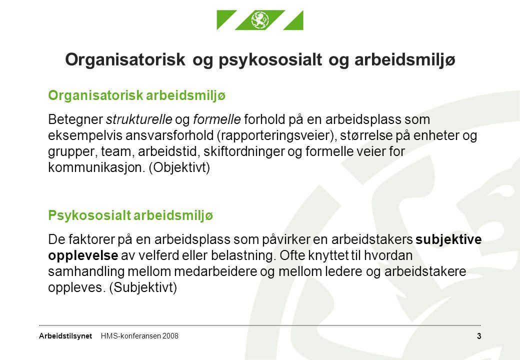 Organisatorisk og psykososialt og arbeidsmiljø