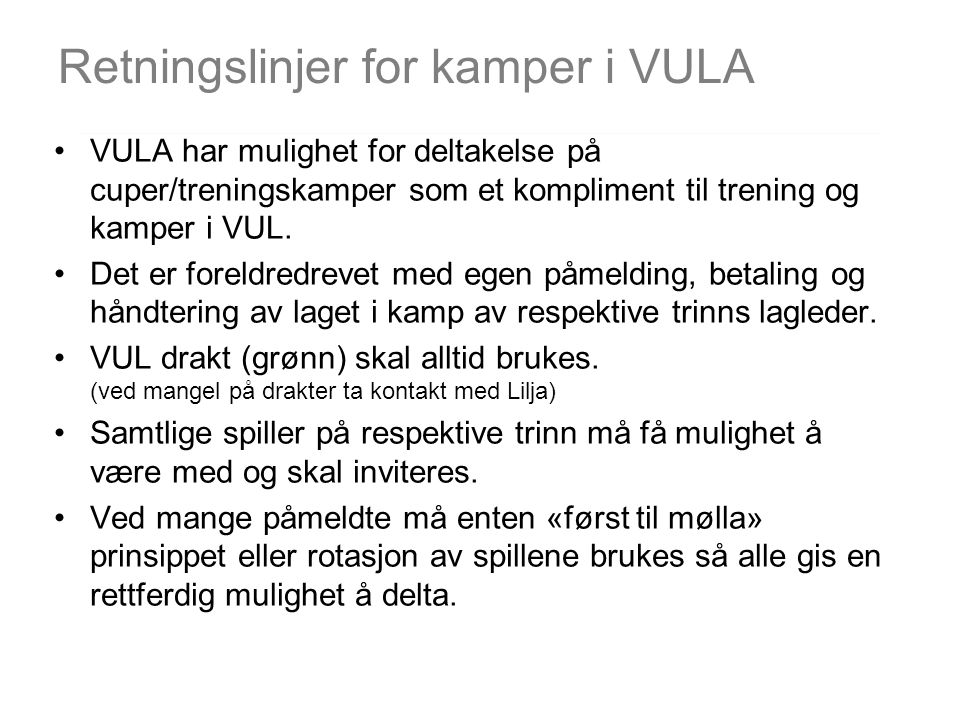 Retningslinjer for kamper i VULA