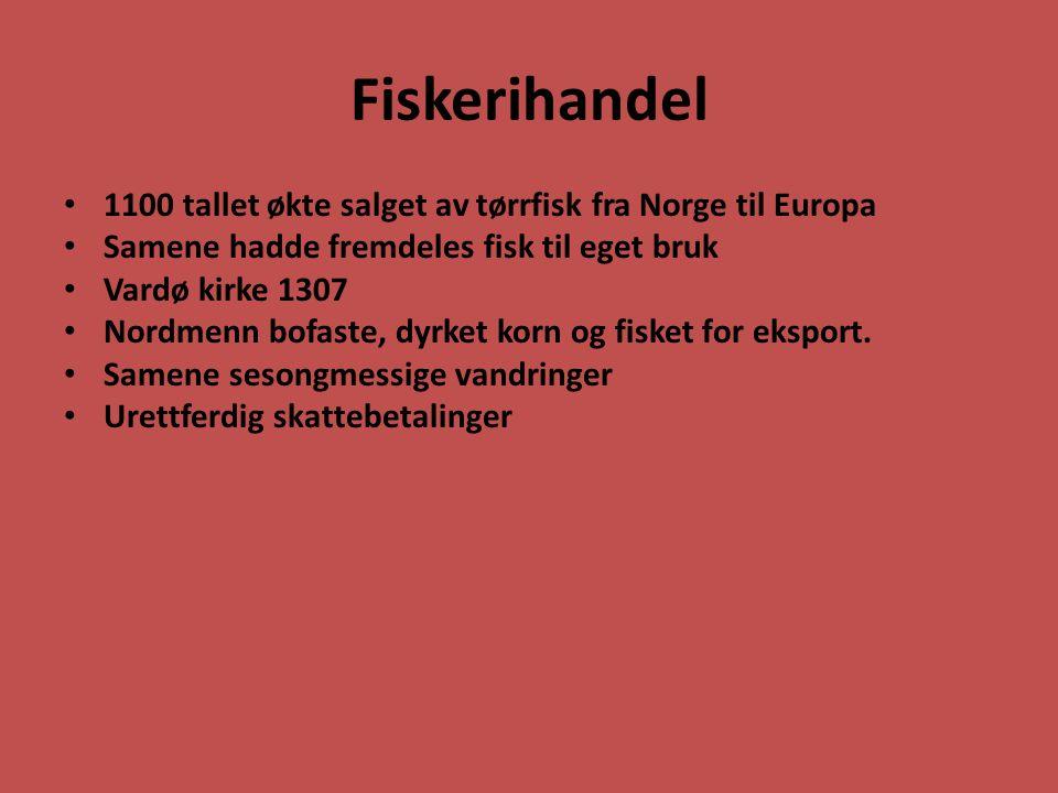 Fiskerihandel 1100 tallet økte salget av tørrfisk fra Norge til Europa
