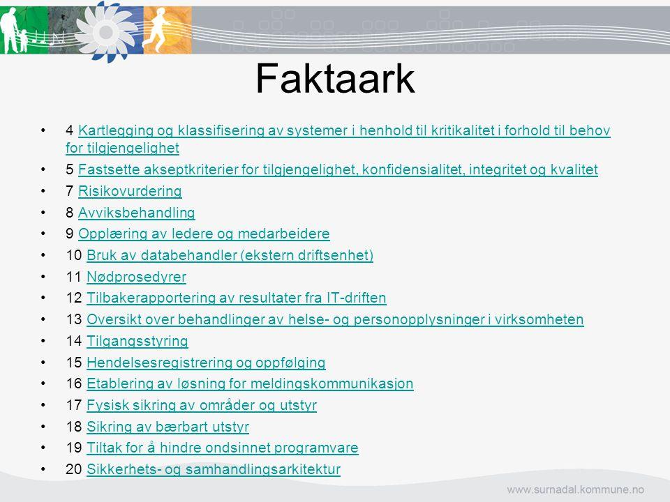 Faktaark 4 Kartlegging og klassifisering av systemer i henhold til kritikalitet i forhold til behov for tilgjengelighet.