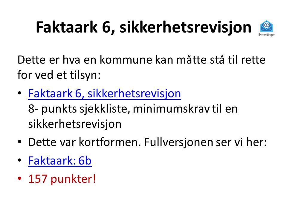 Faktaark 6, sikkerhetsrevisjon