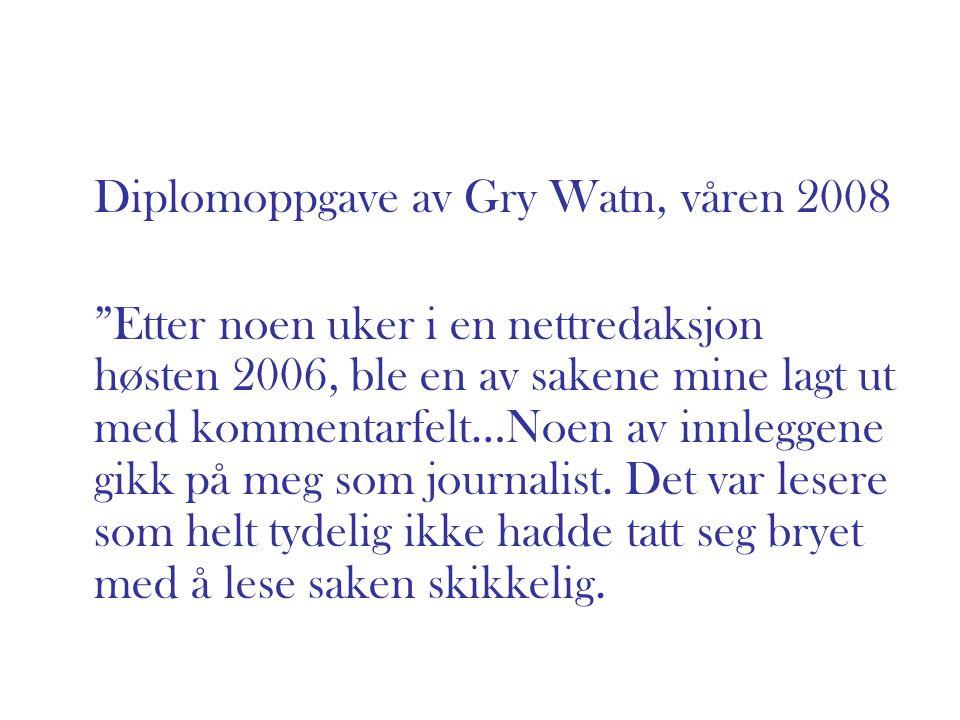 Diplomoppgave av Gry Watn, våren 2008