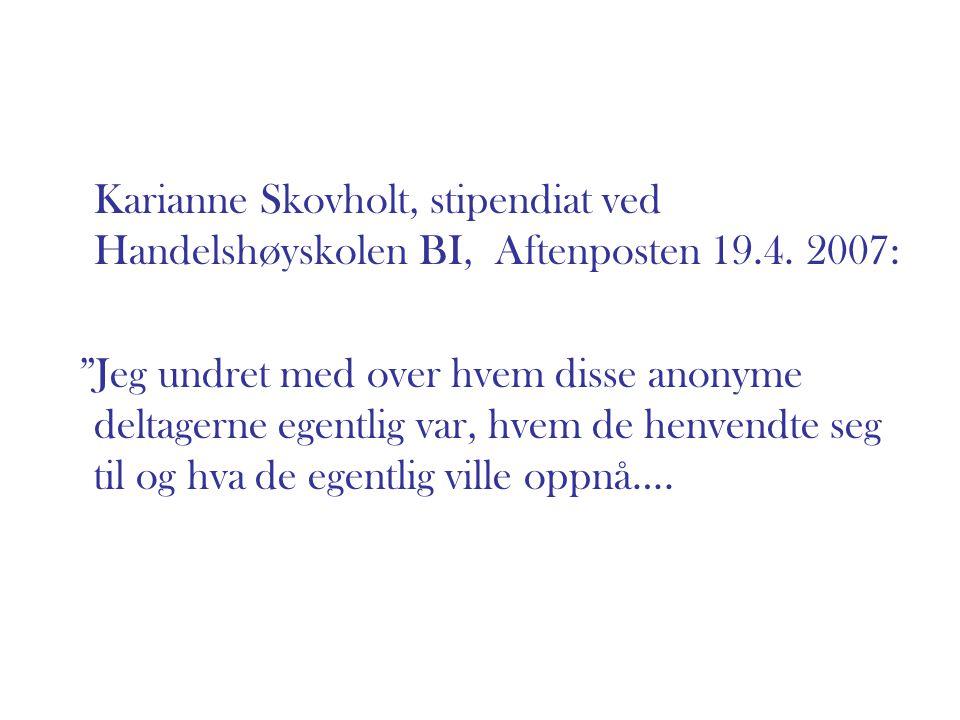 Karianne Skovholt, stipendiat ved Handelshøyskolen BI, Aftenposten 19