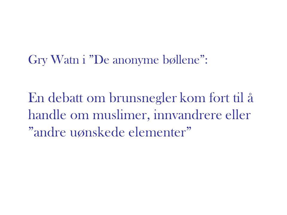 Gry Watn i De anonyme bøllene :