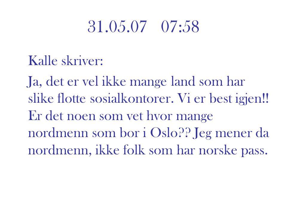 31.05.07 07:58 Kalle skriver:
