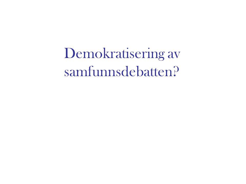 Demokratisering av samfunnsdebatten