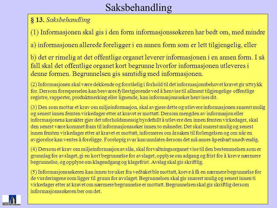 Saksbehandling § 13. Saksbehandling