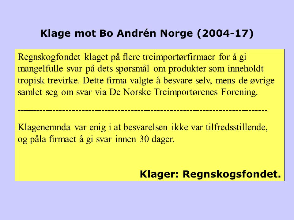 Klage mot Bo Andrén Norge (2004-17)