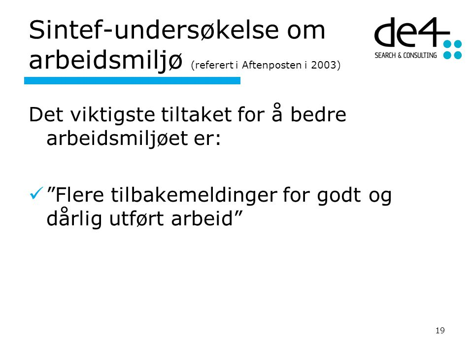 Sintef-undersøkelse om arbeidsmiljø (referert i Aftenposten i 2003)