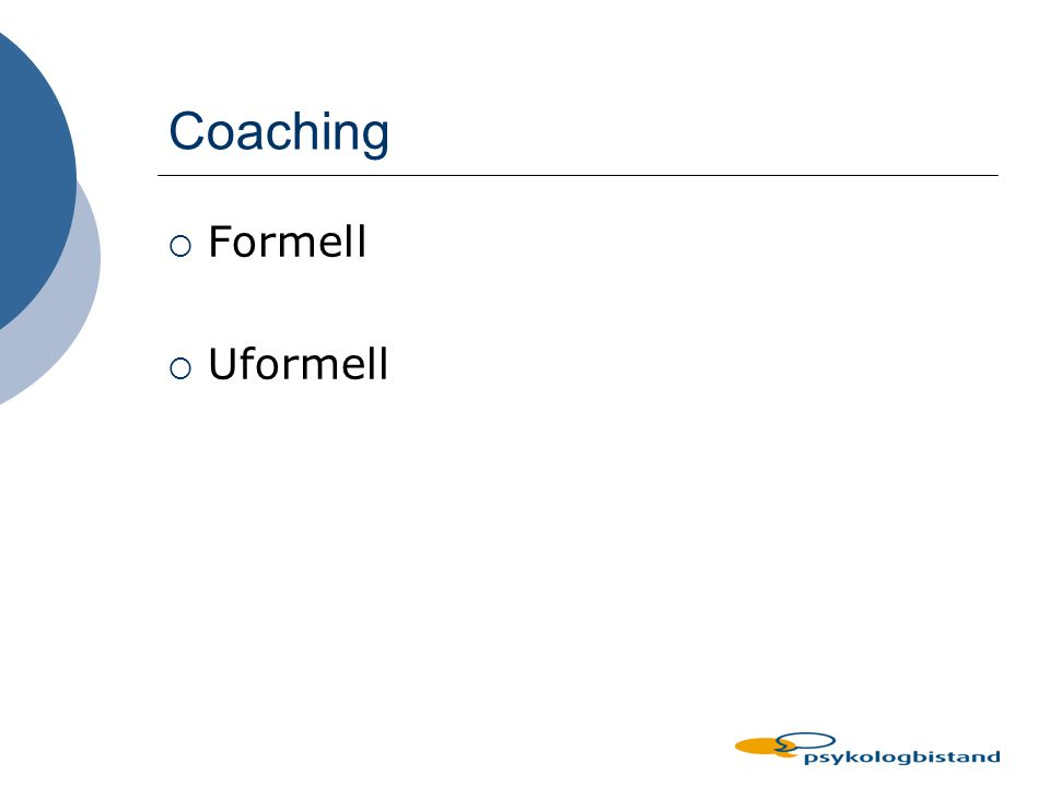 Coaching Formell Uformell