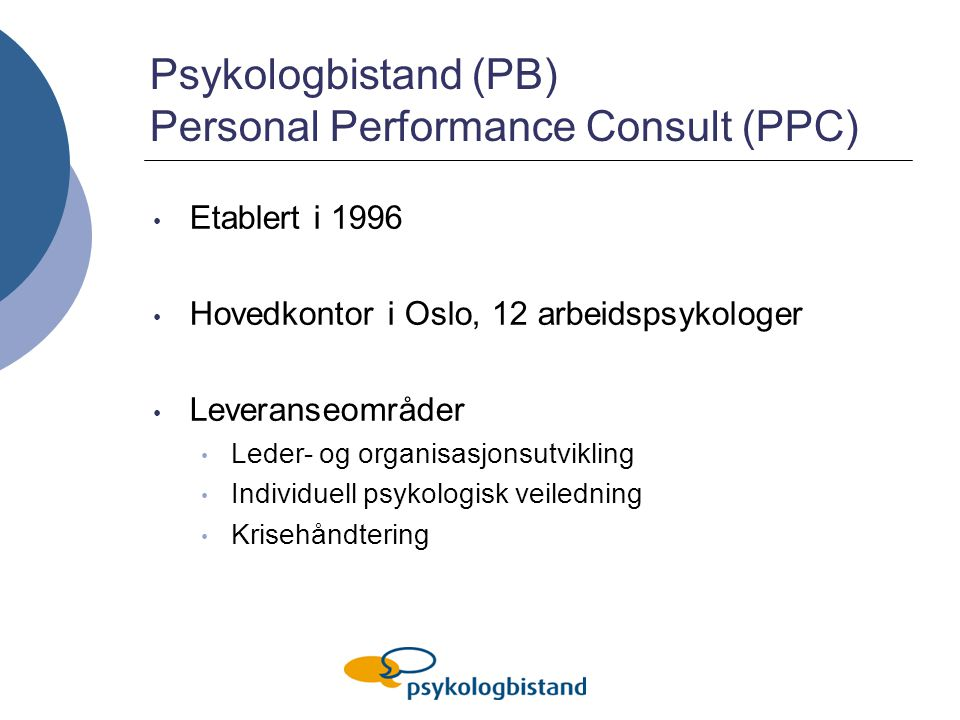 Psykologbistand (PB) Personal Performance Consult (PPC)
