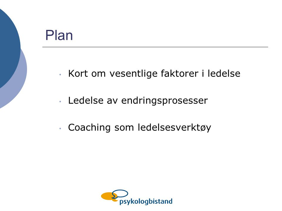 Plan Kort om vesentlige faktorer i ledelse