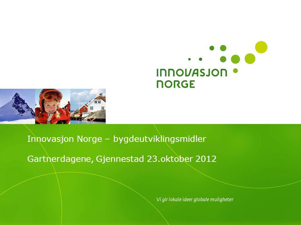 Innovasjon Norge – bygdeutviklingsmidler Gartnerdagene, Gjennestad 23