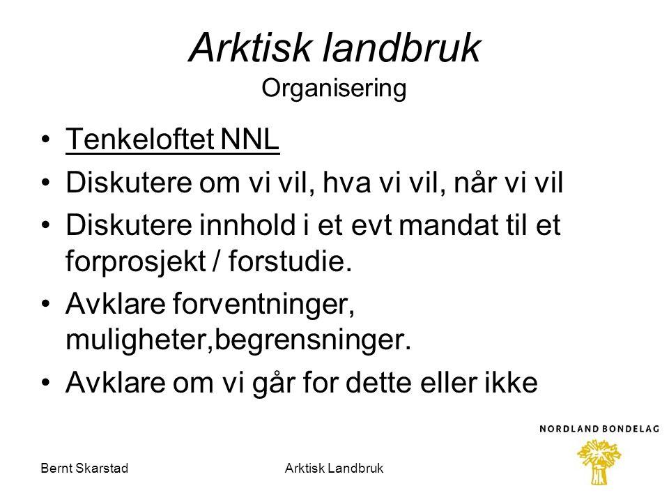 Arktisk landbruk Organisering