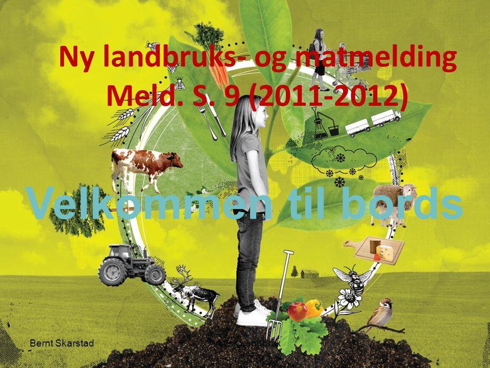Ny landbruks- og matmelding