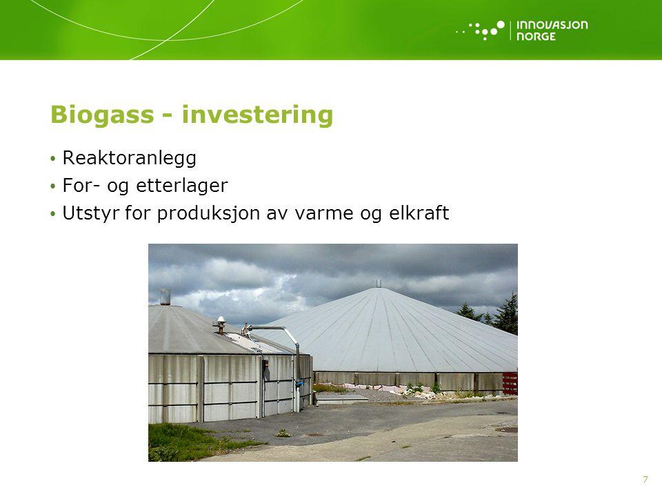 Biogass - investering Reaktoranlegg For- og etterlager