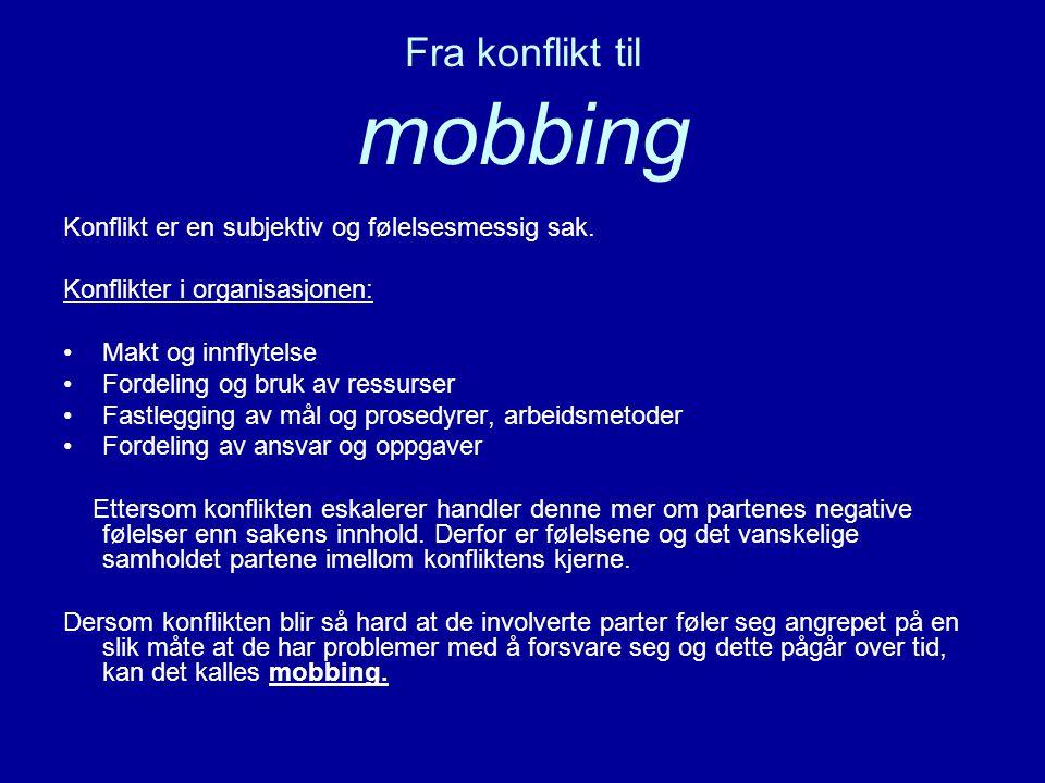 Fra konflikt til mobbing