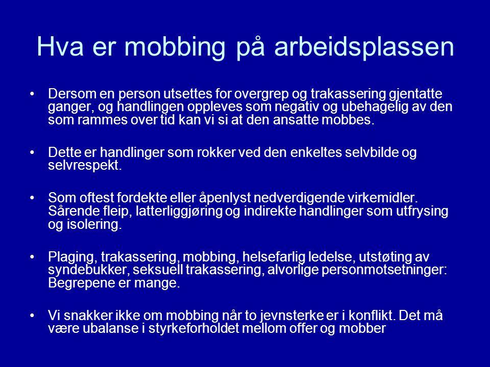 Hva er mobbing på arbeidsplassen