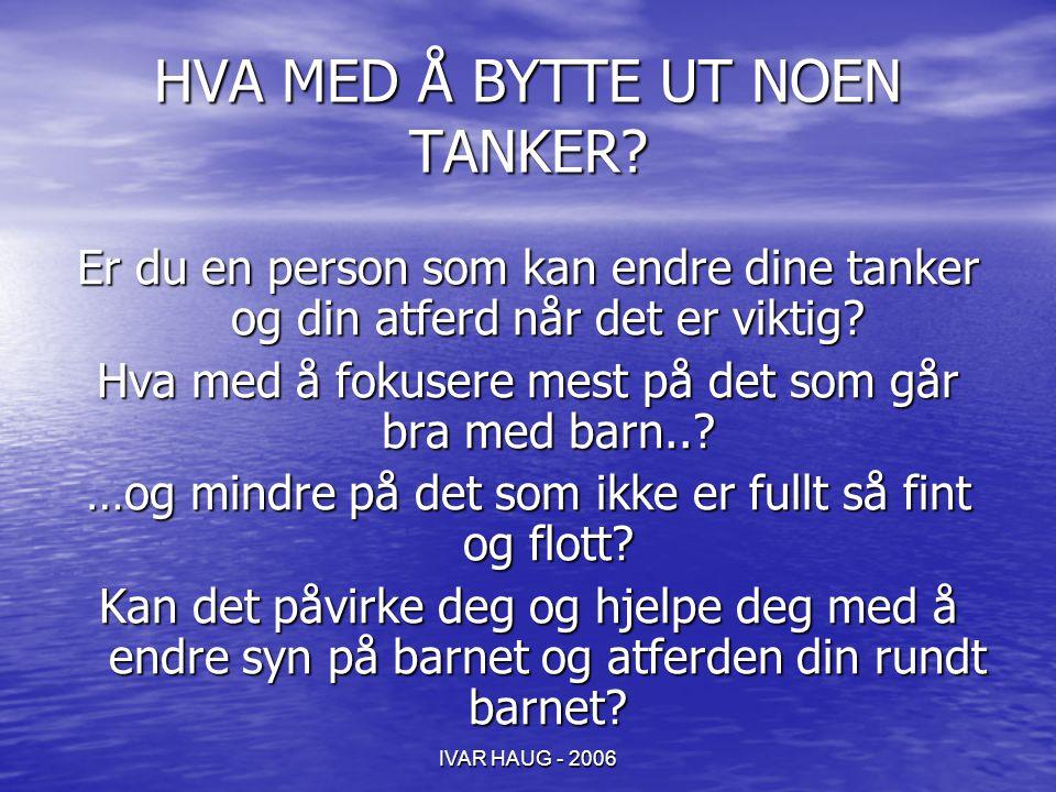 HVA MED Å BYTTE UT NOEN TANKER