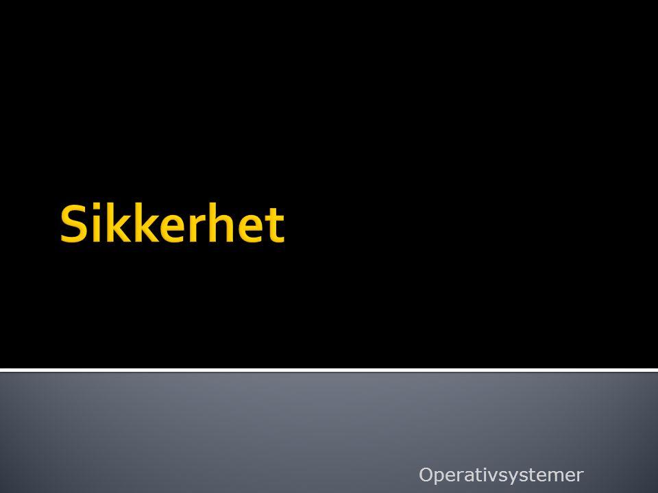 Sikkerhet Operativsystemer