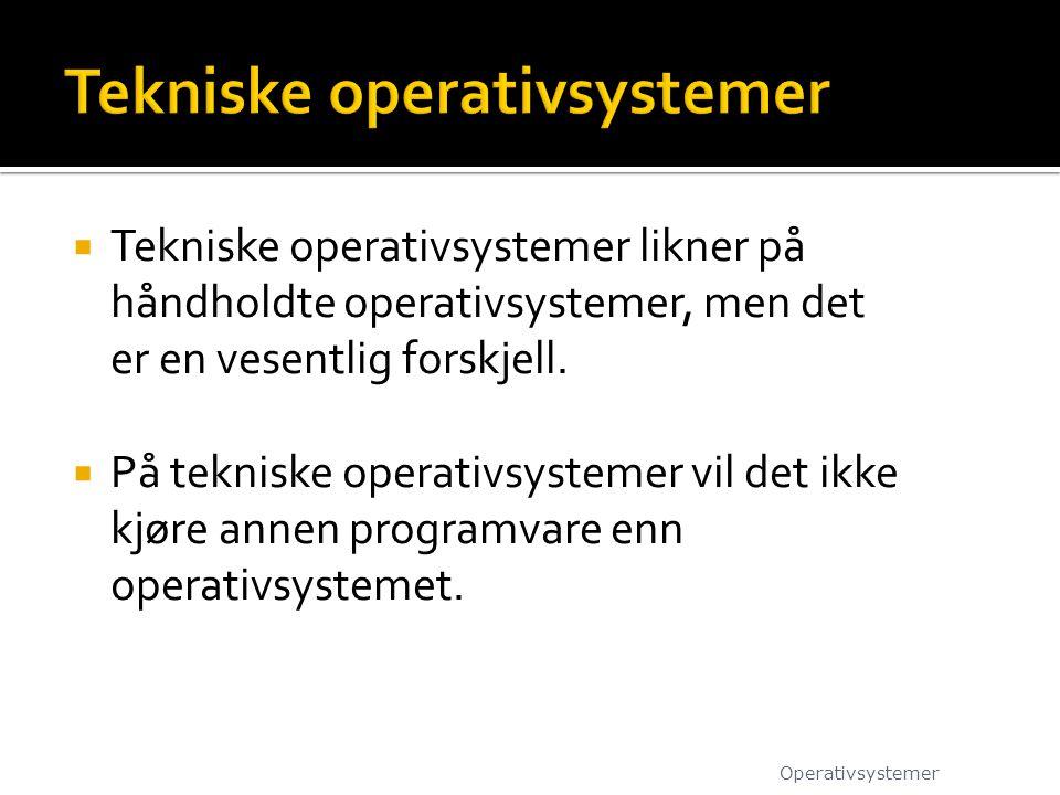 Tekniske operativsystemer