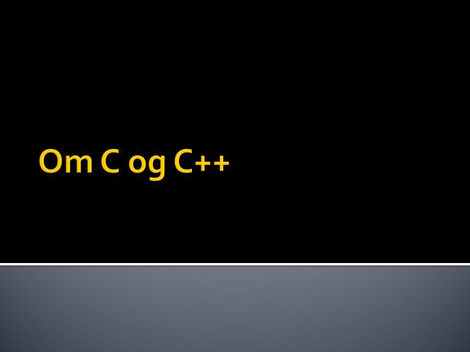 Om C og C++