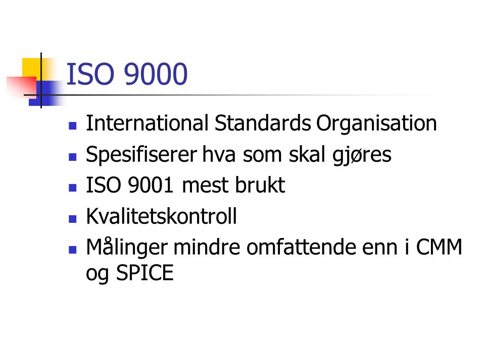 ISO 9000 International Standards Organisation