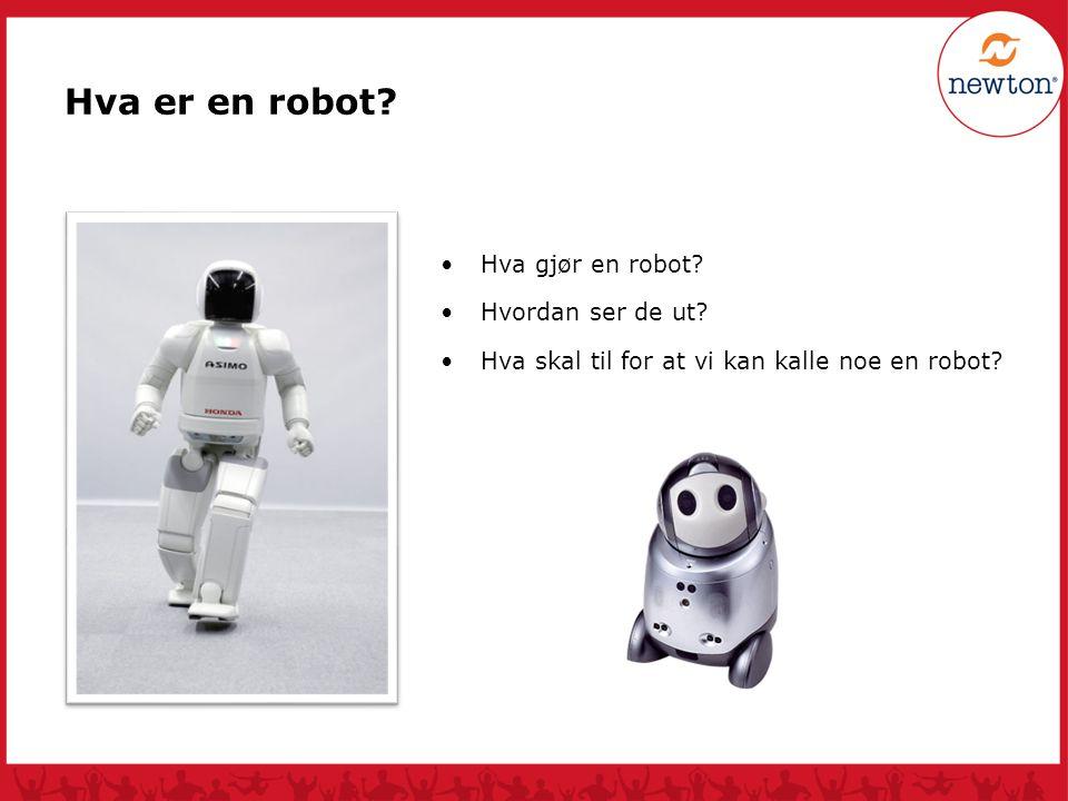 Hva er en robot Hva gjør en robot Hva gjør en robot