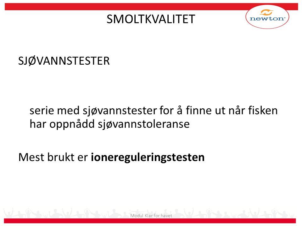 SMOLTKVALITET SJØVANNSTESTER