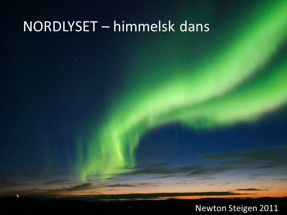 NORDLYSET – himmelsk dans