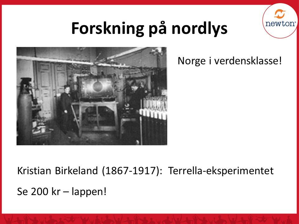 Forskning på nordlys Norge i verdensklasse!