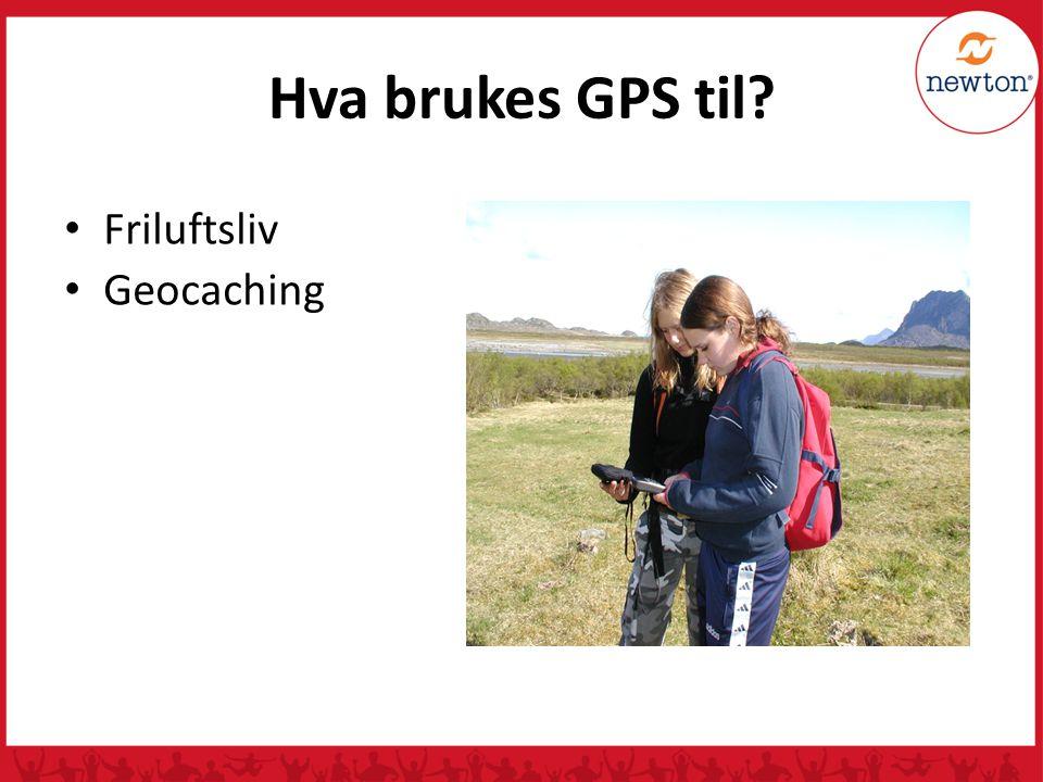 Hva brukes GPS til Friluftsliv Geocaching
