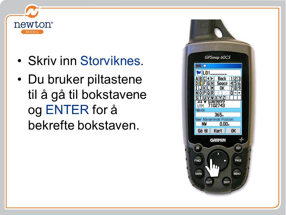 Skriv inn Storviknes.