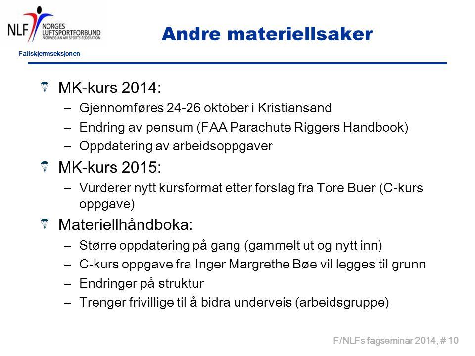 Andre materiellsaker MK-kurs 2014: MK-kurs 2015: Materiellhåndboka: