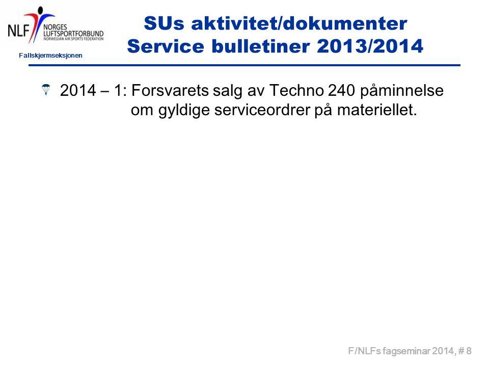 SUs aktivitet/dokumenter Service bulletiner 2013/2014
