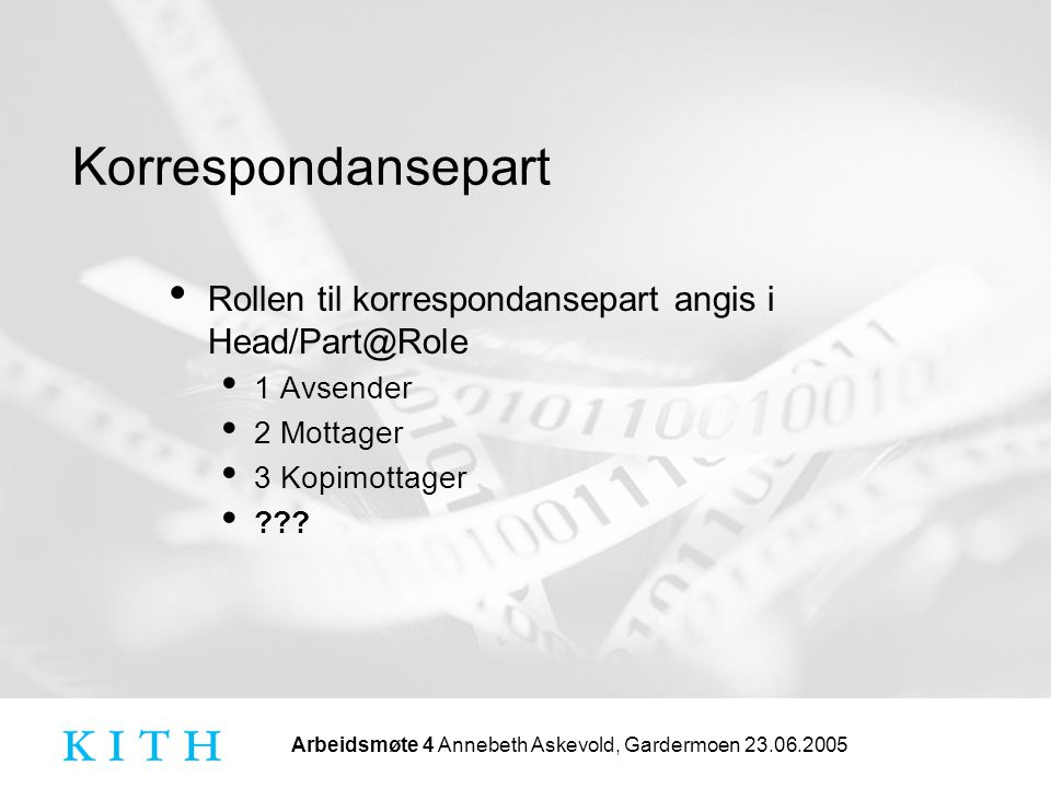 Rollen til korrespondansepart angis i Head/Part@Role