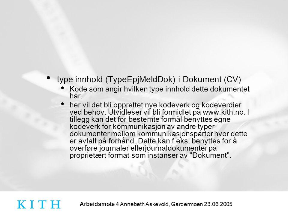 type innhold (TypeEpjMeldDok) i Dokument (CV)