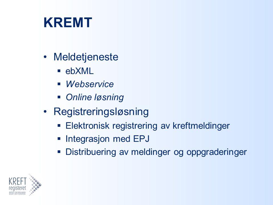KREMT Meldetjeneste Registreringsløsning ebXML Webservice
