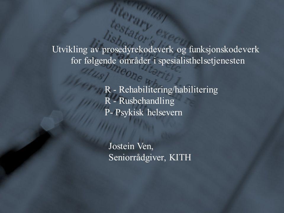 Utvikling av prosedyrekodeverk og funksjonskodeverk