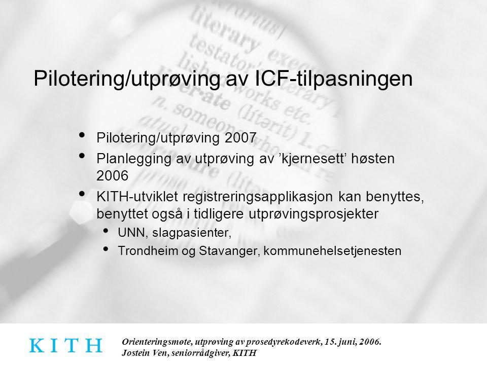 Pilotering/utprøving av ICF-tilpasningen